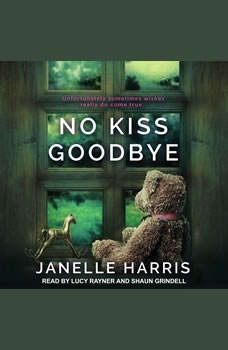 No Kiss Goodbye, Janelle Harris