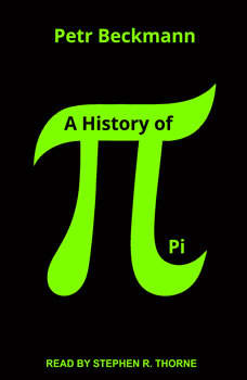 A History of Pi, Petr Beckmann