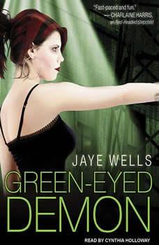 Green-Eyed Demon, Jaye Wells