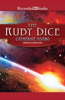 The Ruby Dice, Catherine Asaro