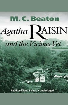 Agatha Raisin and the Vicious Vet, M. C. Beaton