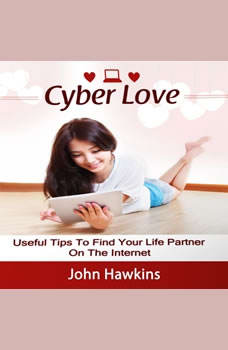 Cyber Love, John Hawkins