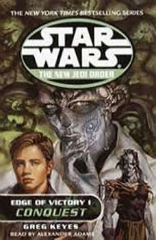 Star Wars: The New Jedi Order: Edge of Victory I: Conquest, Greg Keyes