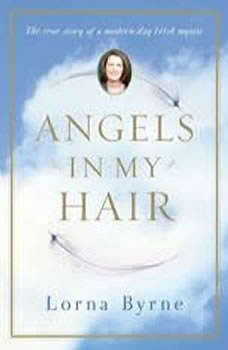 Angels in My Hair, Lorna Byrne