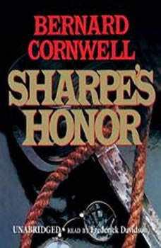 Sharpes Honor: Richard Sharpe and the Vitoria Campaign, February to June 1813, Bernard Cornwell