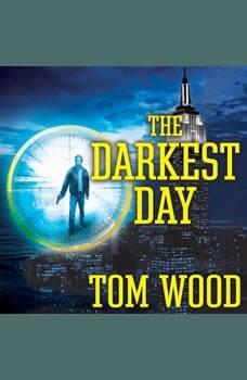 The Darkest Day, Tom Wood