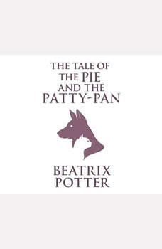Tale of the Pie and the Patty-Pan, The, Beatrix Potter