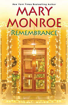 Remembrance, Mary Monroe
