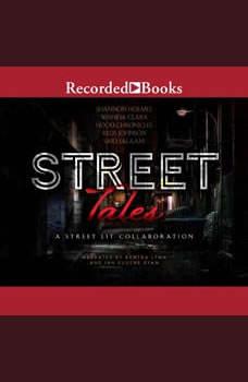 Street Tales: A Street Lit Anthology, Wahida Clark