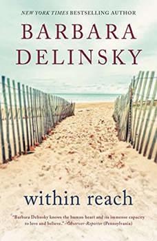 Within Reach: A Novel, Barbara Delinsky