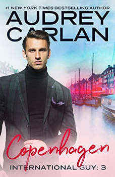 International Guy: Copenhagen, Audrey Carlan