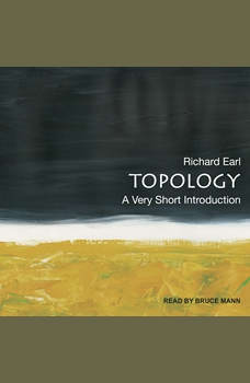 Topology: A Very Short Introduction, Richard Earl