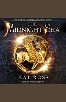 The Midnight Sea, Kat Ross