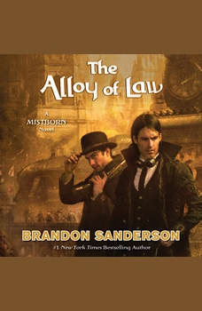 The Alloy of Law, Brandon Sanderson
