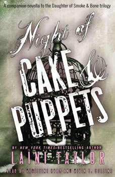 Night of Cake & Puppets: Booktrack Edition Booktrack Edition, Laini Taylor