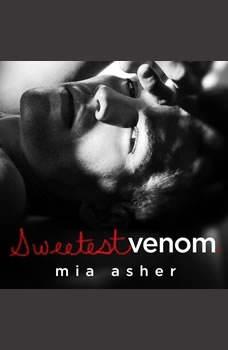 Sweetest Venom, Mia Asher
