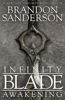 Infinity Blade: Awakening, Brandon Sanderson
