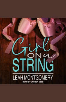 Girl on a String: A Psychological Thriller, Leah Montgomery