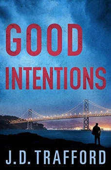 Good Intentions, J. D. Trafford