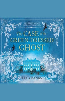 Case of the Green-Dressed Ghost, The, Lucy Banks