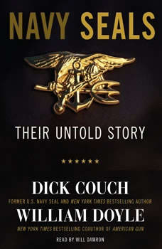 Navy Seals: Their Untold Story, Dick Couch
