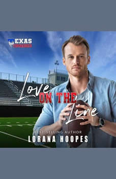 Love on the Line: A Christian Football Romance, Lorana Hoopes