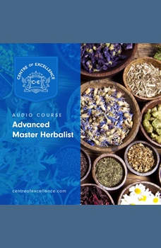 Advanced Master Herbalist, Centre of Excellence