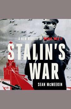 Stalin's War: A New History of World War II, Sean McMeekin