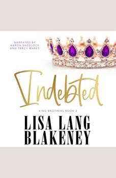 Indebted, Lisa Lang Blakeney