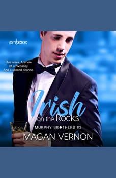 Irish On the Rocks, Magan Vernon