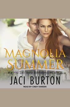 Magnolia Summer, Jaci Burton