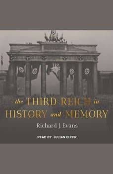 The Third Reich in History and Memory , Richard J. Evans