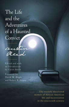 The Life and the Adventures of a Haunted Convict, Austin Reed