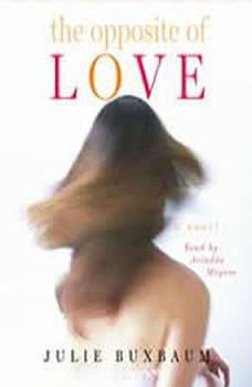 The Opposite of Love, Julie Buxbaum