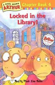 Arthur Locked in the Library: A Marc Brown Arthur Chapter Book #6 A Marc Brown Arthur Chapter Book #6, Marc Brown