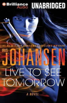 Live to See Tomorrow, Iris Johansen