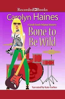 Bone to Be Wild, Carolyn Haines