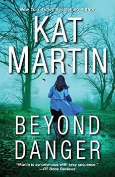 Beyond Danger, Kat Martin