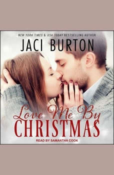 Love Me By Christmas, Jaci Burton