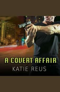 A Covert Affair, Katie Reus