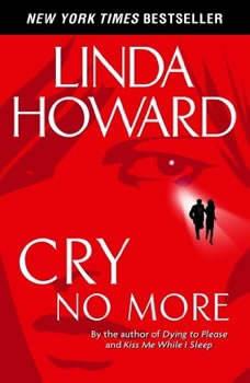 Cry No More, Linda Howard