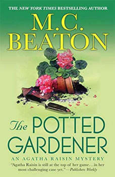 Agatha Raisin and the Potted Gardener, M. C. Beaton