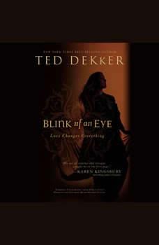 Blink of an Eye, Ted Dekker