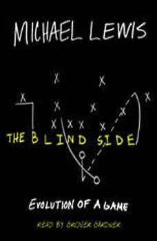 The Blind Side: Evolution of a Game, Michael Lewis