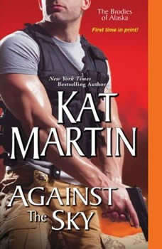 Against the Sky, Kat Martin