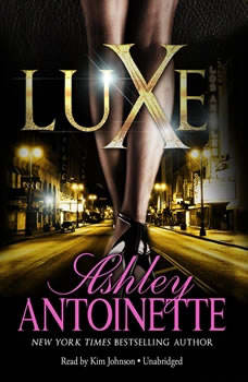 Luxe, Ashley Antoinette