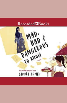 Mad, Bad & Dangerous to Know, Samira Ahmed