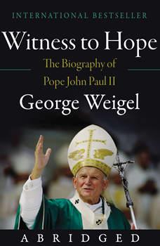 Witness to Hope, George Weigel