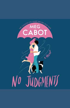 No Judgments: A Novel, Meg Cabot