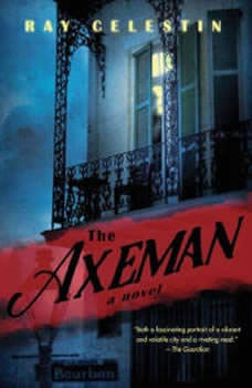 The Axeman, Ray Celestin